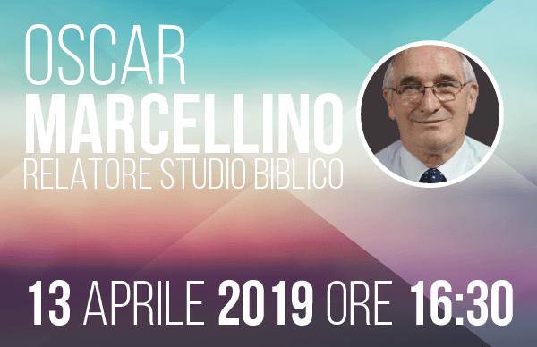 Studio Biblico Oscar Marcellino | 13 Aprile 2019 | Comunità Cristiana Evangelica Montesarchio